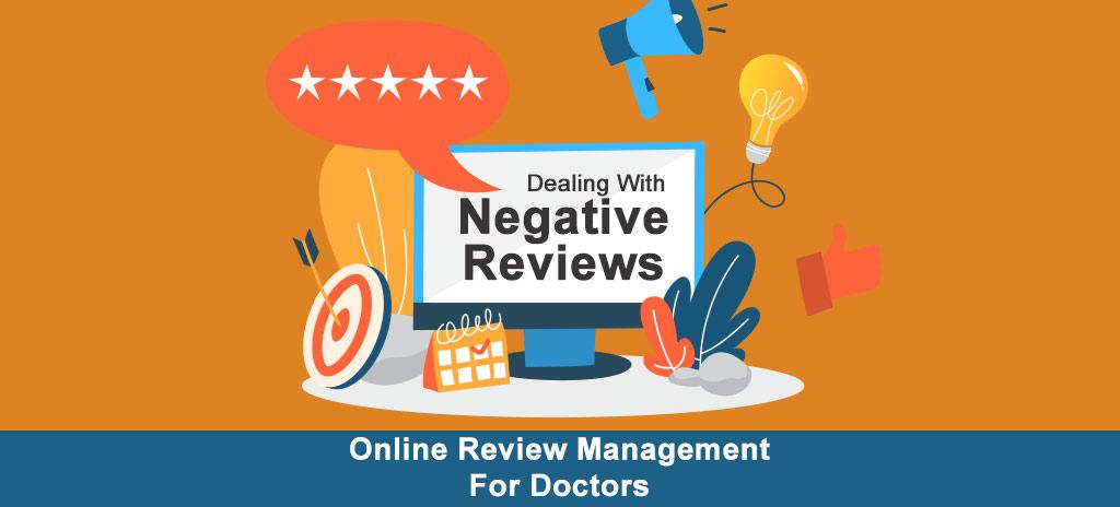 Handling Negative Review Management for Doctors
